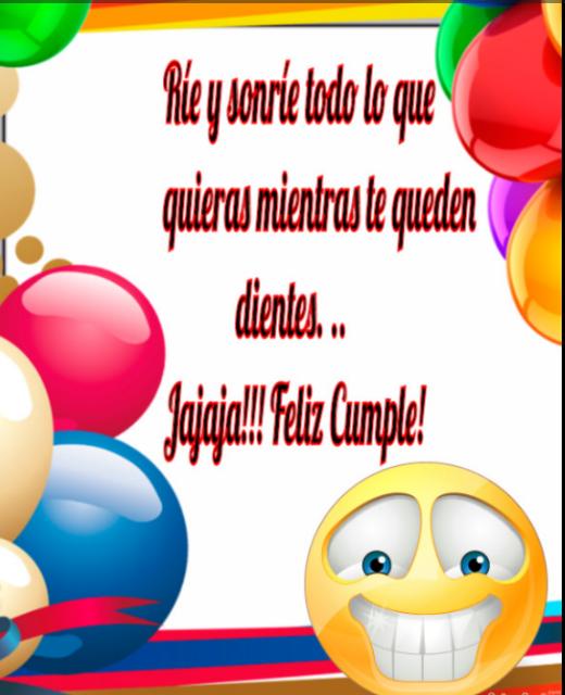Frases De Cumpleaños Bonitas Graciosas Cumpleaños Feliz