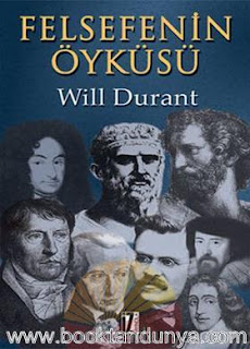 Will Durant - Felsefenin Öyküsü