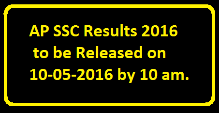 AP SSC 2016 Results/ AP SSC 10th Class Exams Results 2016 Directorate of Government Examinations is an independent department functioning under Ministry of Secondary Education ,Government of AP . The department is responsible for conducting the SSC Public Examinations , AP X class Results 2016, Andhra Pradesh SSC Exam ResultsAP SSC 10th Class 2016 Results,bseap.org SSC results, BSEAP SSC Results, AP SSC results 2016,AP 10 Class results 2016,AP SSC Board Results 2016,AP Board Exam 10th Class Results 2016./2016/05/ap-ssc--results-ap-ssc-10th-class-exam-results.html