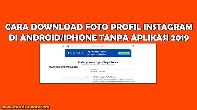 Cara Download Foto Profil Instagram/DP IG Tanpa Aplikasi 2019