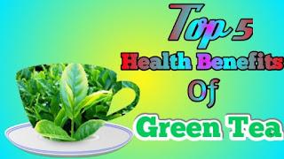 [Top 5] Health Benefits Of Green Tea 2020
