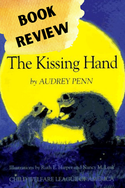 BOOK REVIEW: The Kissing Hand by Audrey Penn