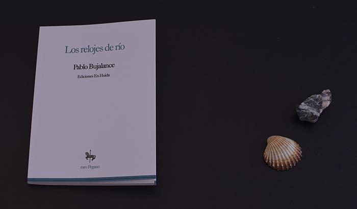 Reseña de «Los relojes de río» de Pablo Bujalance (Ediciones En Huida)