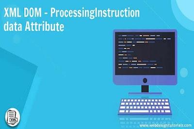 XML DOM - ProcessingInstruction data Attribute