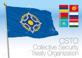 the Collective Security Treaty Organization (CSTO)