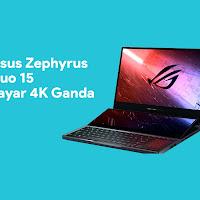 Asus Zephyrus Duo 15 Dengan Layar 4K Ganda