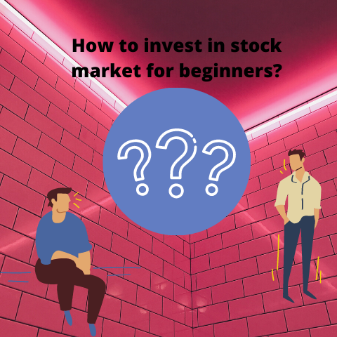 How to invest in stock market for beginners? How to invest money in stock market?