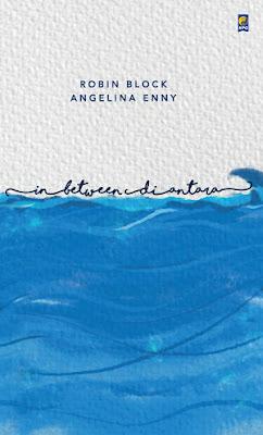 In Between, Di Antara by Angelina Enny, Robin Block Pdf