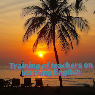 Training of teachers on learning English