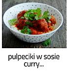 http://www.mniam-mniam.com.pl/2018/07/curry-z-pulpecikami.html