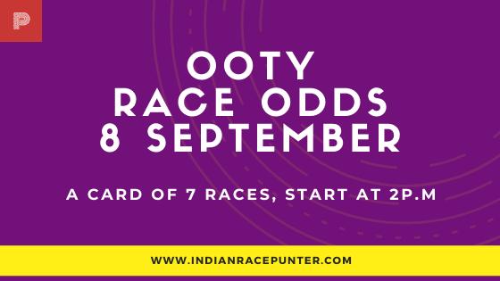 Chennai Ooty Race Odds 9 September