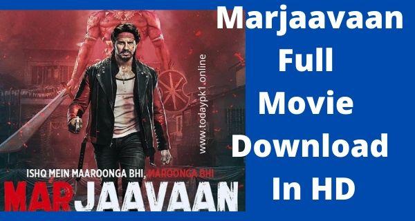 Marjaavaan New Hindi Full Movie Download