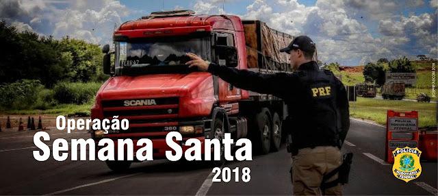Operação Semana Santa 2018 no Maranhão
