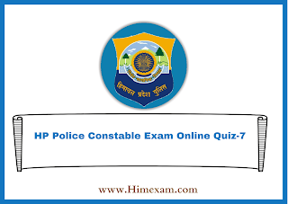 HP Police Constable Exam Online Quiz-7