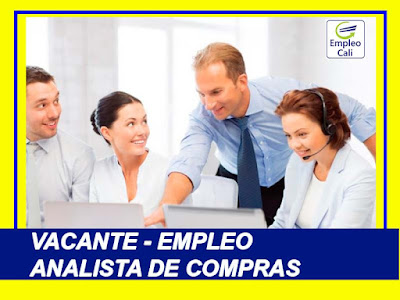 Oferta de Trabajo y Empleo en Cali como Analista de Compras