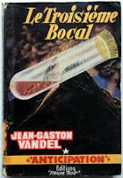 Jean-Gaston Vandel Le troisième bocal fleuve noir anticipation