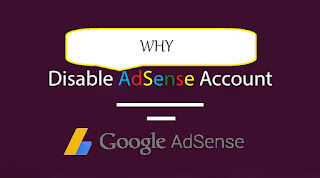 why-disable-AdSense-account