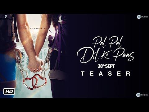 Pal Pal Dil Ke Paas Official Teaser Trailer 2019