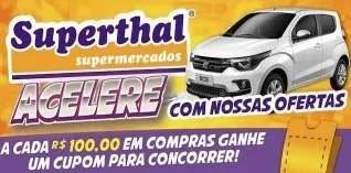 Promoção Superthal Supermercados Carro 0KM Acelere Com Ofertas