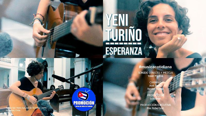 Yeni Turiño - Esperanza¨ - #musicacotidiana. Portal Del Vídeo Clip Cubano. Música cubana. Canción. Guitarra. Cuba.
