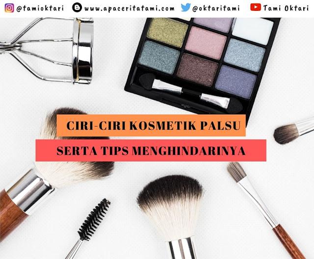 Ciri Make Up Palsu dan Tips Menghindarinya