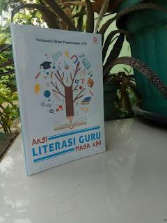 Aksi Literasi Guru Masa Kini