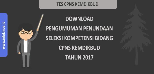 Pengumuman Tes Seleksi Kompetensi Bidang CPNS Kemdikbud Ditunda  - Info [K-Moe]