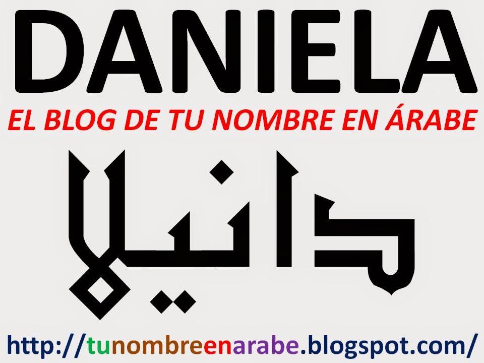 Nombre daniela en letras arabes tatuaje