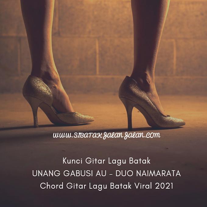 "Kunci Gitar Lagu Batak ""Unang Gabusi Au"" Duo Naimarata Chord Gitar Lagu Batak Viral 2021"