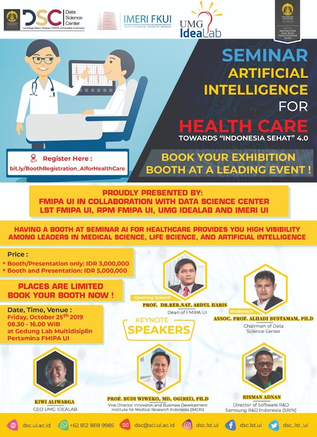 "Seminar AI for Healthcare — Toward ""Indonesia Sehat"" 4.0 pada hari Jumat , 25 Oktober 2019 pukul 8-16 WIB di Lab Multidisiplin FMIPA UI Pertamina Depok"