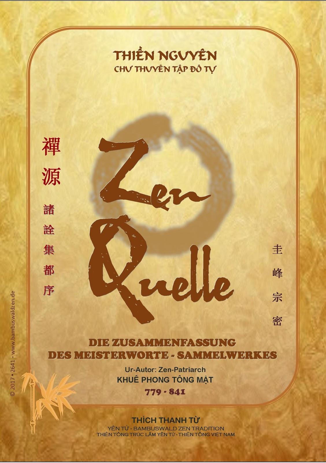 Bambuswald Zen Tradition: ZEN-QUELLE - BEGLEITWORT VON STAATSGENERAL ...