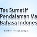 Tes Sumatif Pendalaman Materi Bahasa Indonesia dan Kunci Jawaban