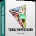 Topaz Impression 2 With Keygen FULL FREE DONLOAD