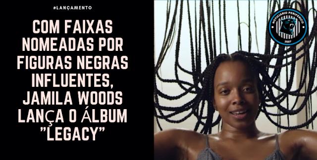 """Com faixas nomeadas por figuras negras influentes, Jamila Woods lança o álbum """"Legacy"""""""