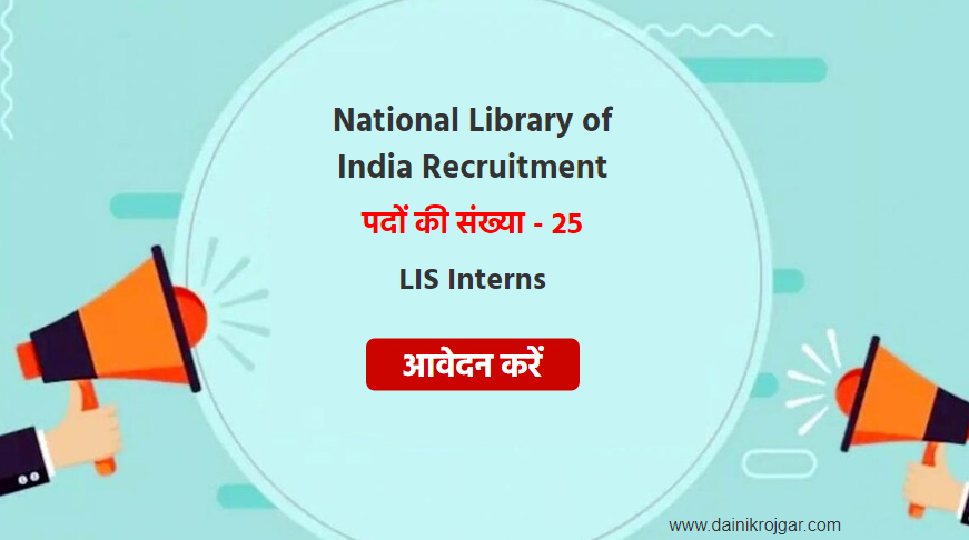 National Library Recruitment 2021, Apply LIS Interns Vacancies