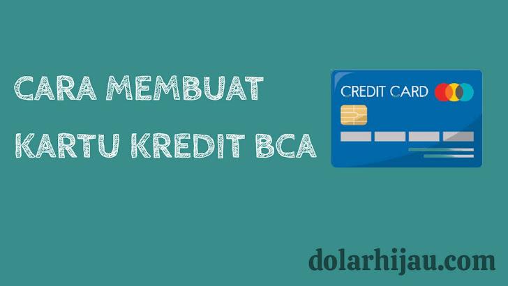 cara membuat kartu kredi bca online