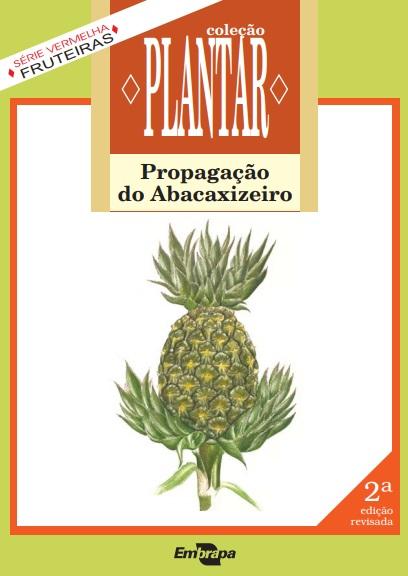 A propagação do abacaxizeiro (Livro grátis)