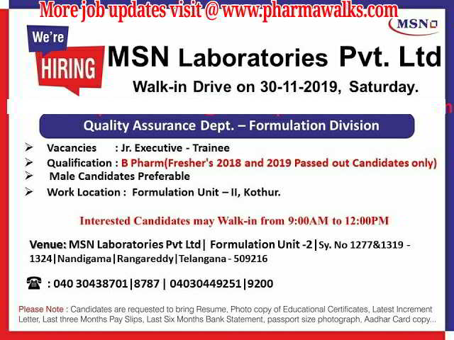 MSN Laboratories walk-in interview for B.Pharm Freshers - QA on 30th Nov' 2019
