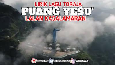 Lirik Lagu Rohani Toraja Puang Yesu' Lalan Kasalamaran