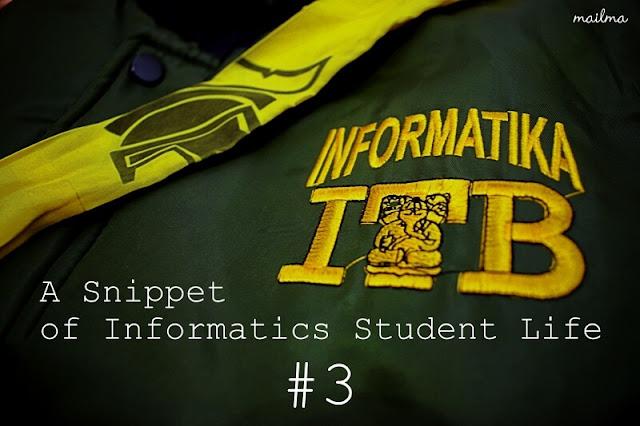 Teknik Informatika ITB: A Snippet of Informatics Student Life #3 (Semester 5)