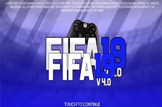 FTS Mod FIFA 19 v4.0 Mod APK OBB+Data By GAMES PAU1O & Diego Plays Download