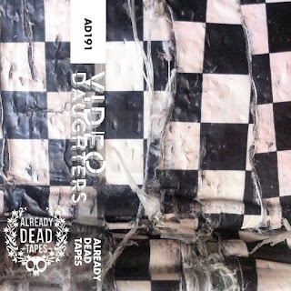 Video Daughters' Self Titled Album on Already Dead Tapes and Records Proves That All Is Not Lost