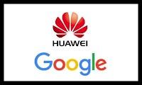 Nouvelle info : Google suspend certaines affaires avec Huawei