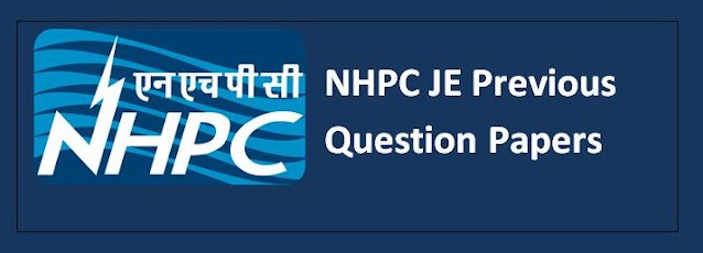 NHPC Junior Engineer (JE) Previous Question Papers - Civil, Mechanical, Electrical