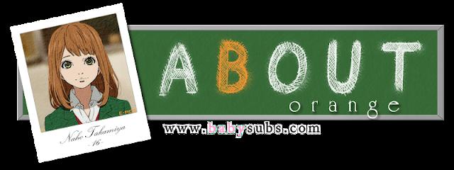 فريق [Baby-subs] يقدم الحلقة الخامسة من الانمي Orange,أنيدرا