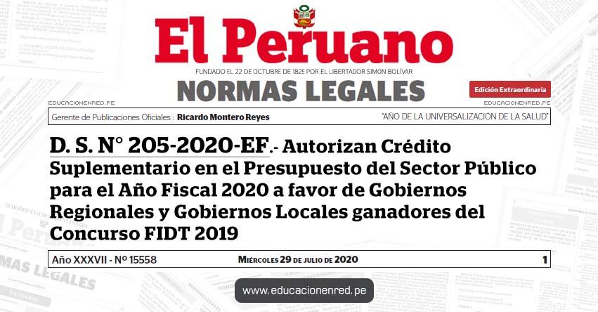 D. S. N° 205-2020-EF.- Autorizan Crédito Suplementario en el Presupuesto del Sector Público para el Año Fiscal 2020 a favor de Gobiernos Regionales y Gobiernos Locales ganadores del Concurso FIDT 2019