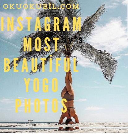 Instagram en güzel yogo fotoğrafları-Instagram most beautiful yogo photos-Instagram