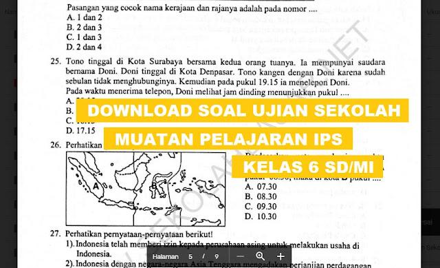 Soal Ujian Sekolah Muatan Pelajaran IPS Kelas 6 K-13