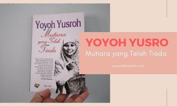 Biografi Yoyoh Yusroh
