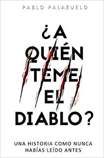 Oferta flash: ¿A quién teme el diablo? de Pablo Palazuelo
